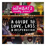 The Wombats   A Guide To Love  Loss And Desperation dvd [le]